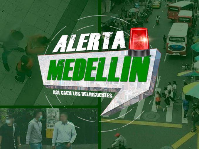Alerta Medellín - delincuentes
